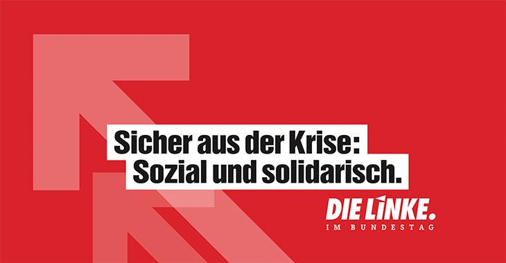 Sicher aus der Krise: Sozial und solidarisch - Politischer Jahresauftakt der Linksfraktion 2021